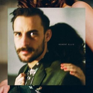 SPAM Musik Magazin Ausgabe eins: Review Robert Ellis - Robert Ellis