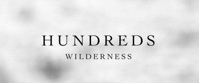SPAM Musik Magazin Ausgabe eins: Review Hundreds - Wilderness