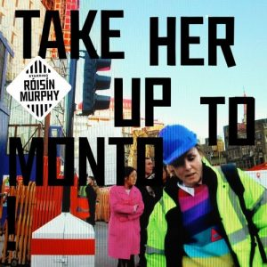 SPAM Musik Magazin Ausgabe eins: Review Roísín Murphy - Take Her Up To Monto