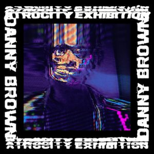 SPAM! Musik Magazin Ausgabe 2: Review, Danny Brown, Atrocity Exhibition